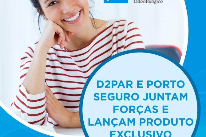 Parceria de sucesso: D2PAR + Porto Seguro!